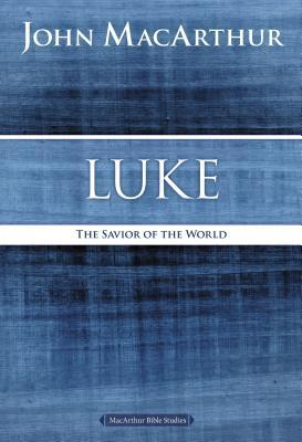 Luke: The Savior of the World