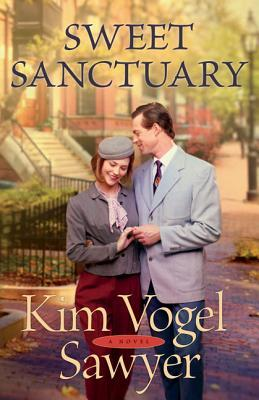 Sweet Sanctuary: A Novel by