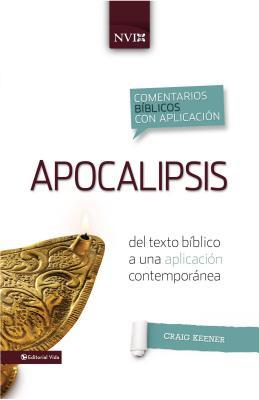 Apocalipsis: Del Texto Biblico A una Aplicacion Contemporanea
