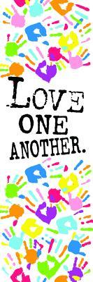 Kids Bookmark - Love One Another. 1 John 4: 7