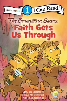 The Berenstain Bears: Faith Gets Us Through