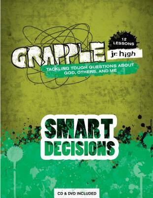 Smart Decisions: Tackling Tough Questions about God, Others, and Me [With CD (Audio) and DVD]