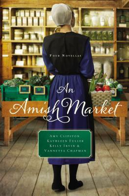 An Amish Market: Four Novellas