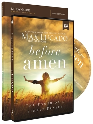 Before Amen Study Guide with DVD: The Power of a Simple Prayer