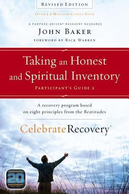 Taking an Honest and Spiritual Inventory: A Recovery Program Based on Eight Principles from the Beatitudes