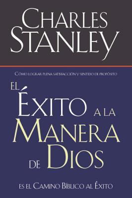 El Exito a la Manera de Dios = Success God's Way = Success God's Way