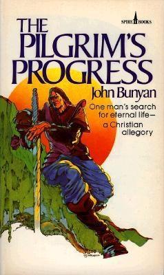 Pilgrim's Progress: One Man's Search for Eternal Life--A Christian Allegory