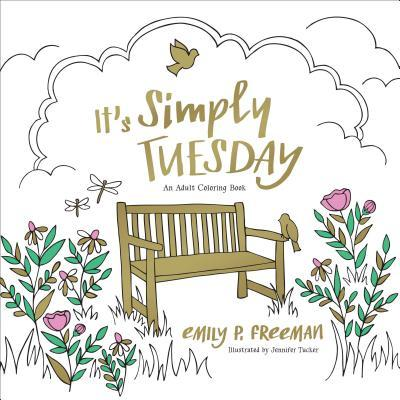 It's Simply Tuesday: An Adult Coloring Book