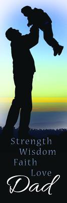 Father's Day Bookmark - Strength, Wisdom, Faith