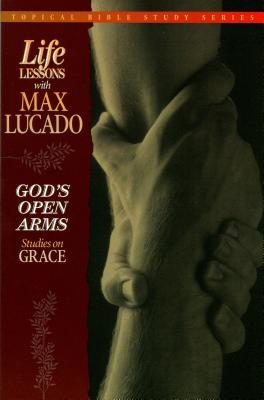 God's Open Arms: Studies on Grace