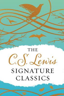The C. S. Lewis Signature Classics (Gift Edition): An Anthology of 8 C. S. Lewis Titles: Mere Christianity, the Screwtape Letters, Miracles, the Great