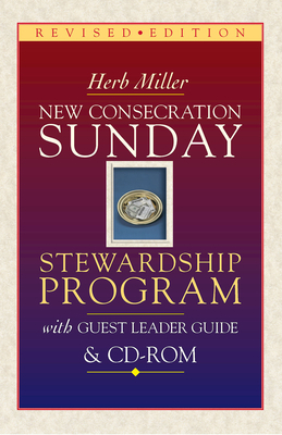 New Consecration Sunday Stewardship Program with Guest Leader Guide & CD-ROM: Revised Edition [With CDROM]