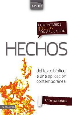 Comentario B�blico Con Aplicaci�n NVI Hechos: del Texto B�blico a Una Aplicaci�n Contempor�nea