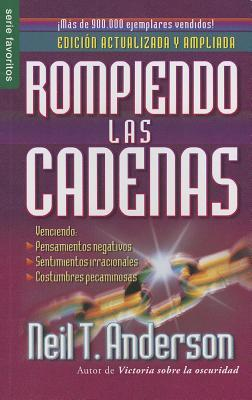 Rompiendo las Cadenas = Breaking the Chains