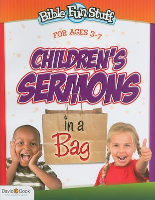 Children's Sermons in a Bag: For Ages 3-7