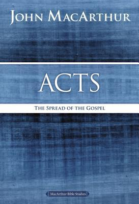 Acts: The Spread of the Gospel