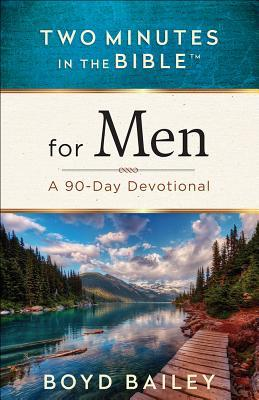 Two Minutes in the Bible(r) for Men: A 90-Day Devotional