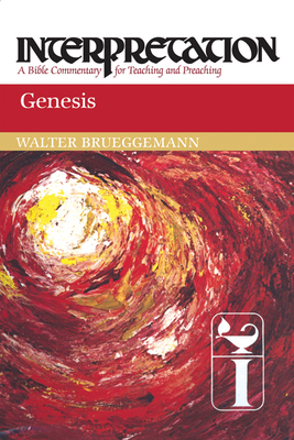 Genesis: Interpretation: A Bible Commentary for Teaching and Preaching
