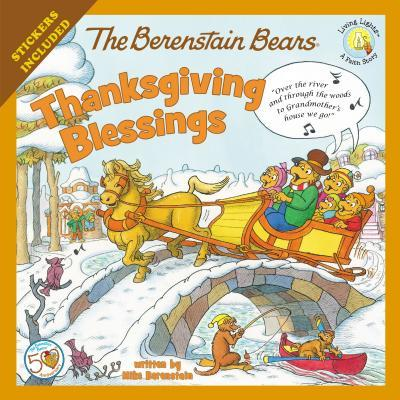 The Berenstain Bears Thanksgiving Blessings