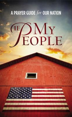 If My People: A Prayer Guide for Our Nation