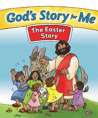 God's Story for Me--The Easter Story