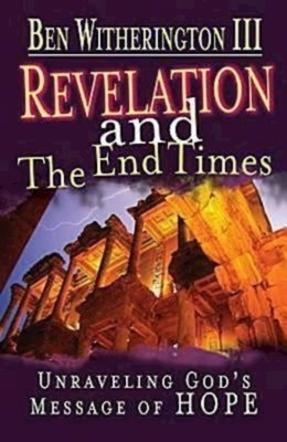 Revelation and the End Times Participant's Guide: Unraveling Gods Message of Hope