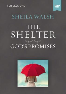 The Shelter of God's Promises Video Study