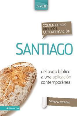Comentario B�blico Con Aplicaci�n NVI Santiago: del Texto B�blico a Una Aplicaci�n Contempor�nea