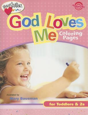 God Loves Me Coloring Pages (Ages 1-2)