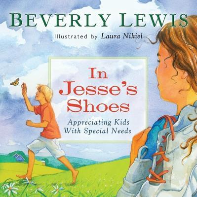 In Jesse's Shoes: Appreciating Kids with Special Needs
