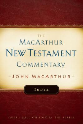 MacArthur New Testament Commentary Index