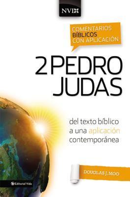 Comentario B�blico Con Aplicaci�n NVI 2 Pedro y Judas: del Texto B�blico a Una Aplicaci�n Contempor�nea