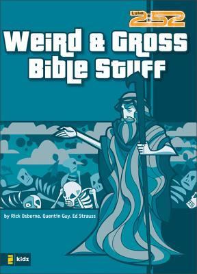 Weird & Gross Bible Stuff