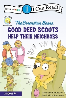 The Berenstain Bears Good Deed Scouts Help Their Neighbors: Level 1