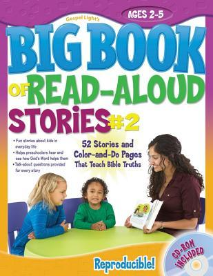 The Big Book of Read-Aloud Stories #2: Ages 2-5 [With CDROM]