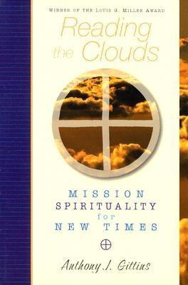 Reading the Clouds: Mission Spirituality for New Times