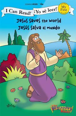 Jesus Saves the World / Jesus Salva Al Mundo