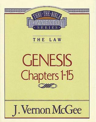 Thru the Bible Vol. 01: The Law (Genesis 1-15)