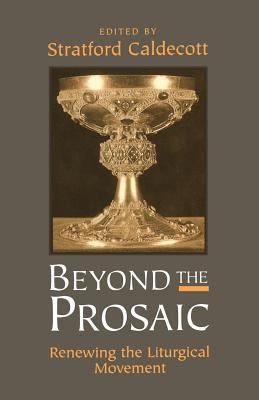 Beyond the Prosaic