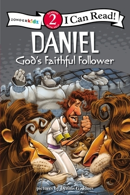 Daniel, God's Faithful Follower