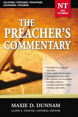 The Preacher's Commentary - Vol. 31: Galatians / Ephesians / Philippians / Colossians / Philemon