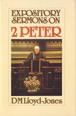 2 Peter: Expository Sermons