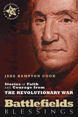 Stories of Faith and Courage from the Revolutionary War