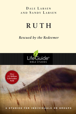 Ruth: Rescued by the Redeemer