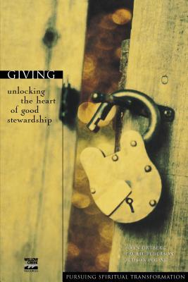 Giving: Unlocking the Heart of Good Stewardship