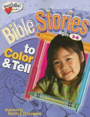 Bible Stories to Color & Tell: Ages 3-6