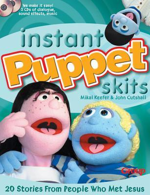 Instant Puppet Skits: 20 Stories from People Who Met Jesus [With 2 CD's]