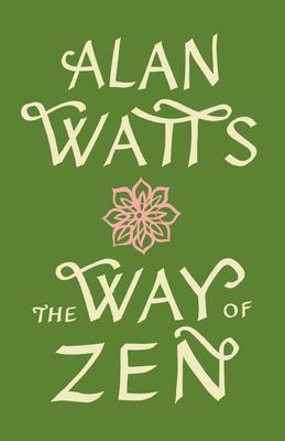 The Way of Zen =: [Zendao]