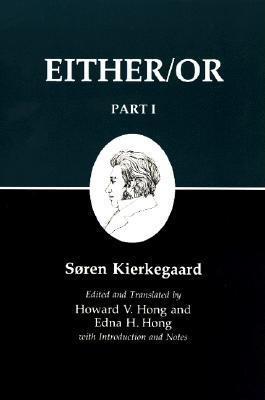 Kierkegaard's Writing, III, Part I: Either/Or