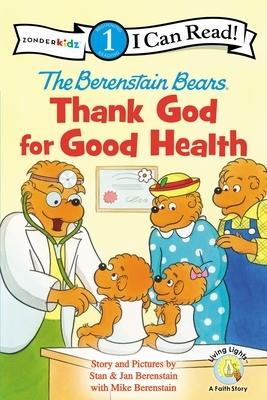 The Berenstain Bears, Thank God for Good Health